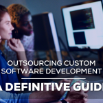 Outsourcing Custom Software Development